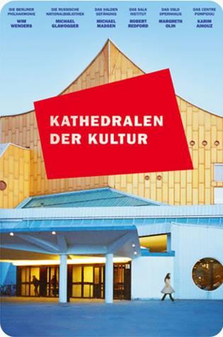 Filmabend Kulturforum Ansbach: Kathedralen der Kultur @ Kunsthaus